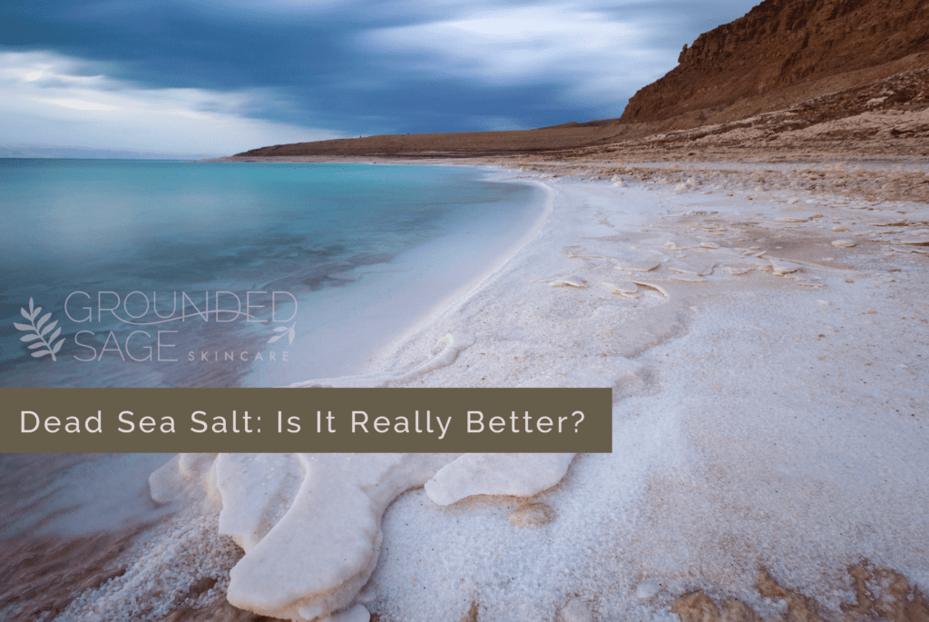 dead sea salt for skin / skincare ingredients / green beauty / eco beauty
