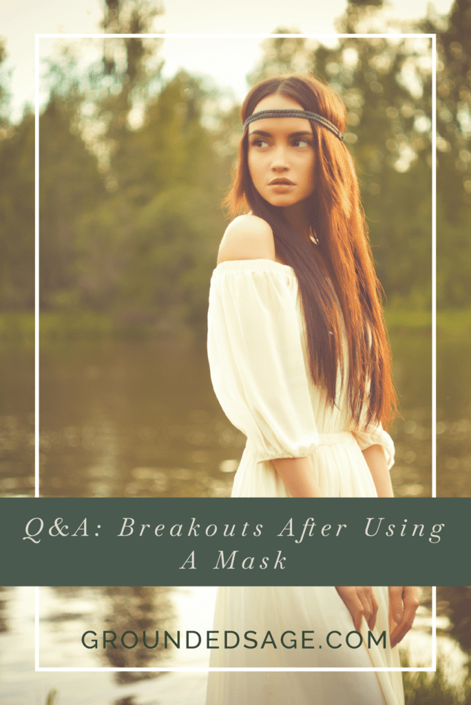 acne after face mask / breakouts / acne care / facial mask / face care / skincare routines / green beauty