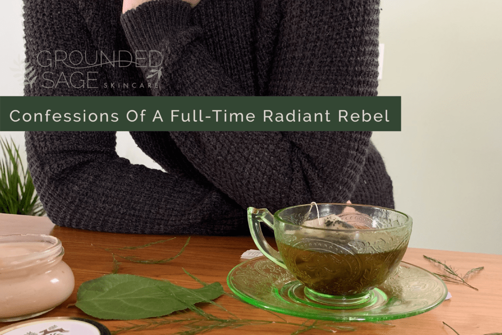 Confessions of a radiant rebel / green beauty / small business