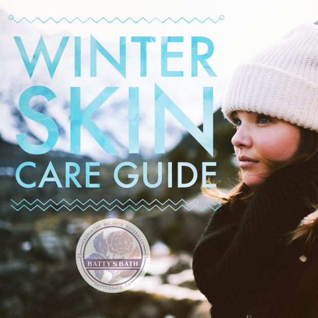 Natural Winter Skin Care Guide from Batty
