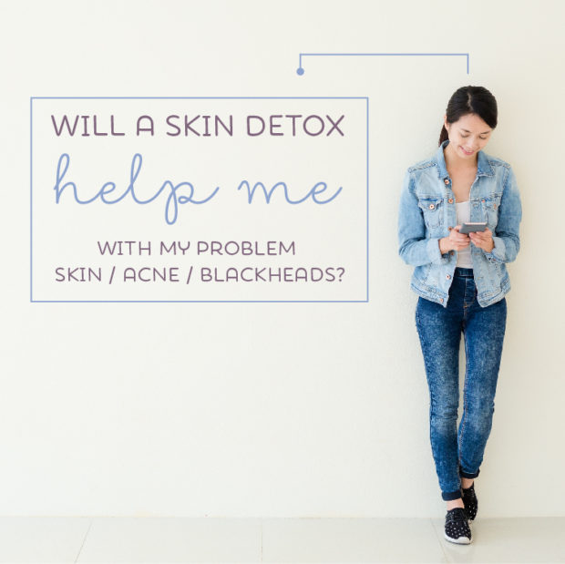 Will a skin detox help me with my problem skin?