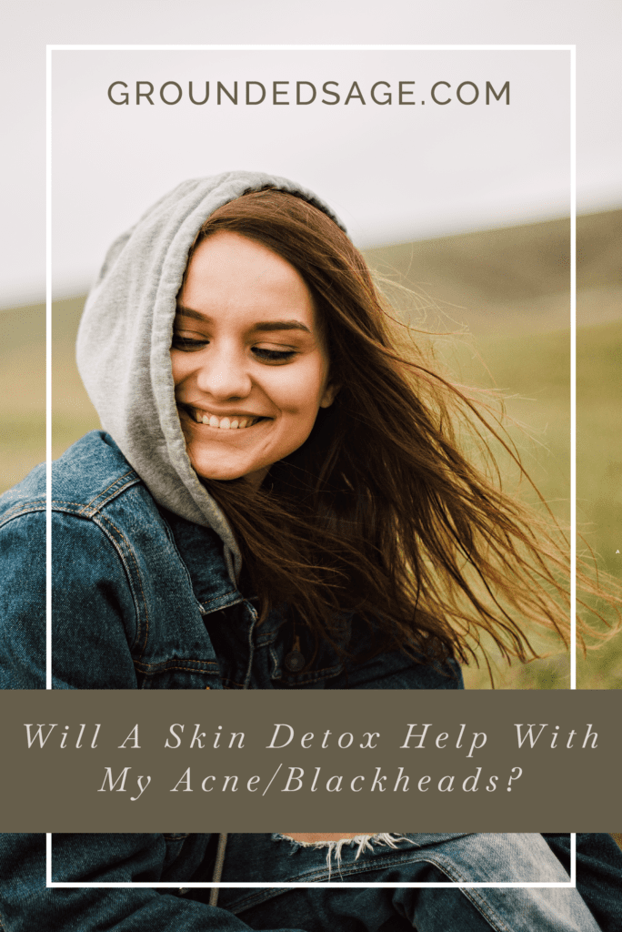 will a detox help my problem skin / skin reset / skin detox / acne / blackheads / congestion / green beauty / eco beauty