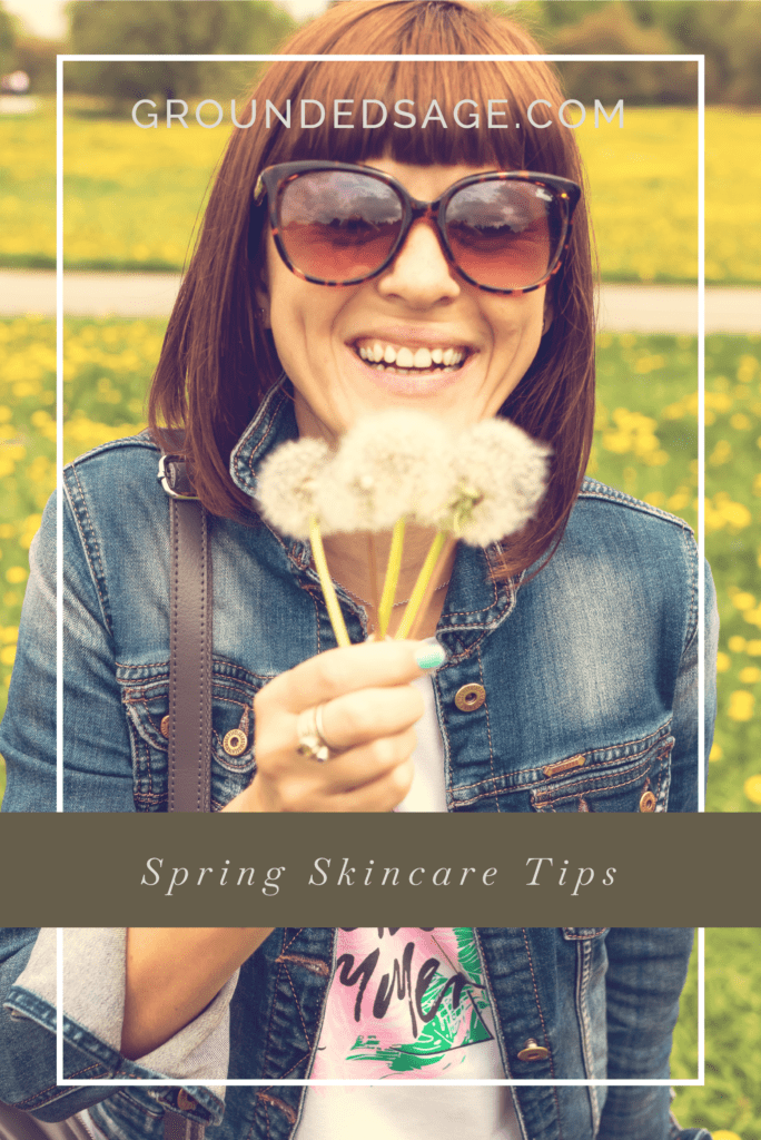 spring skincare / seasonal skincare / green beauty / holistic beauty