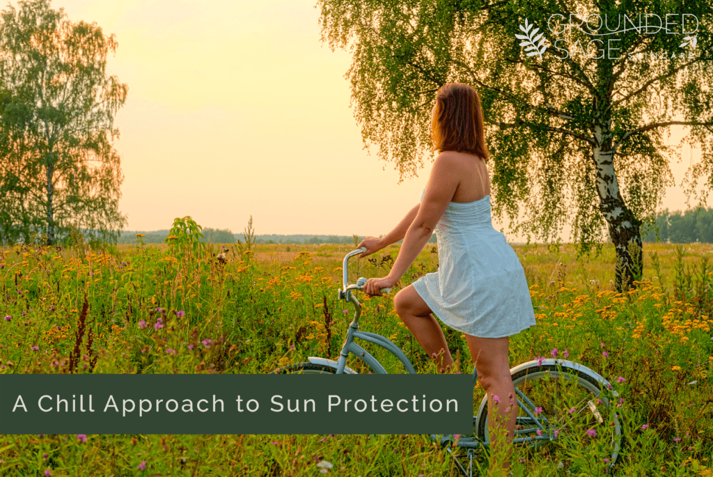 Chill approach to sun protection - UVA & UVB effects on the skin / summer skincare routines / green beauty skincare / protect your skin