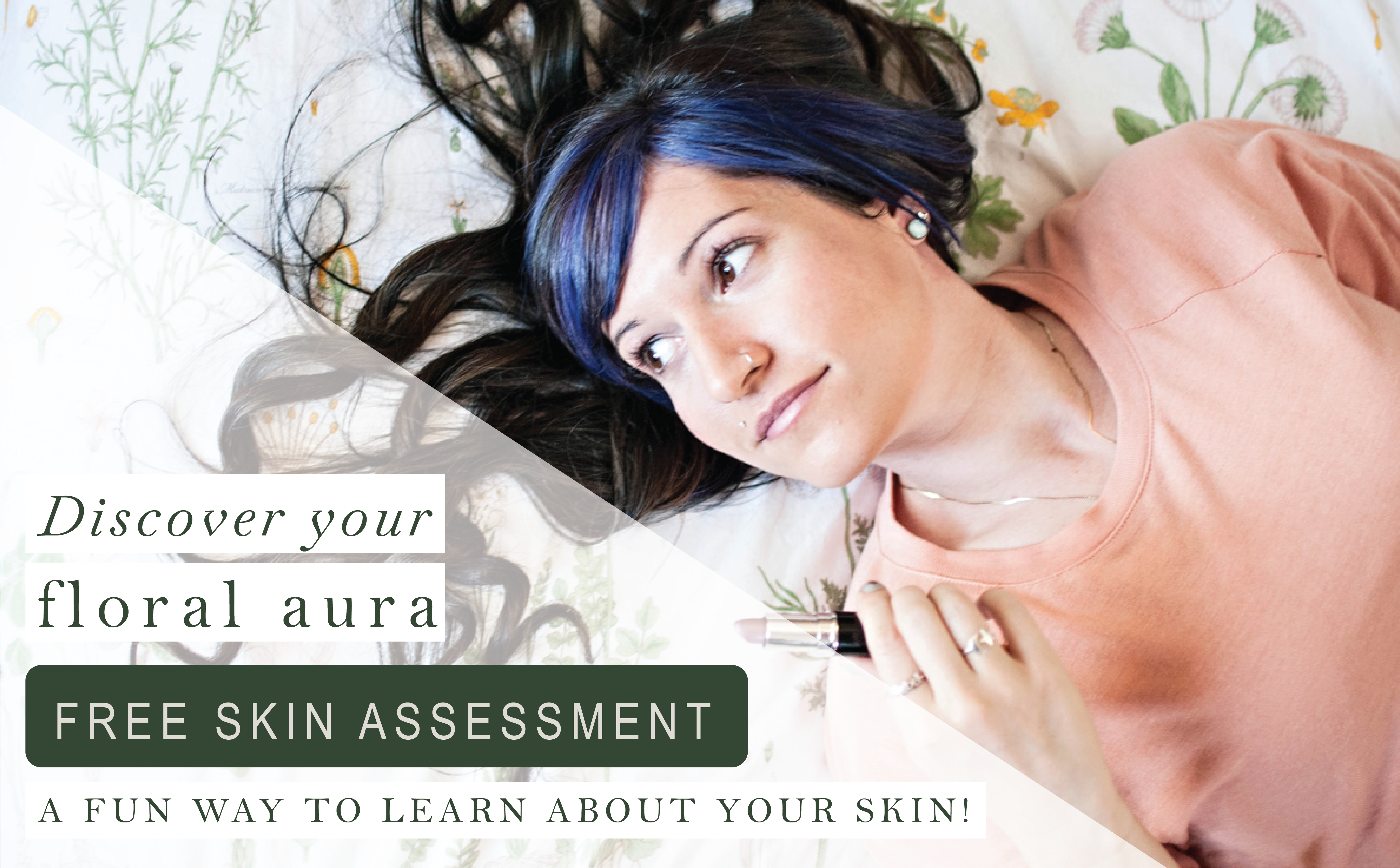 Free skin assessment - natural skincare assessment - floral aura skin quiz from grounded sage skincare