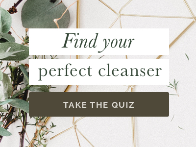 How to find your perfect cleanser - natural face wash quiz