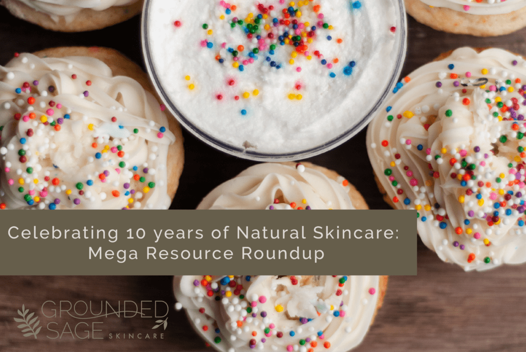 Celebrating Natural Skincare with a mega list of resources, routines, products, and guides
