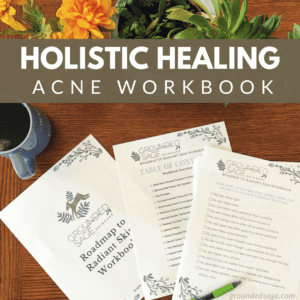 holistic healing for acne what causes breakouts - find your solution naturally with this workbook resource