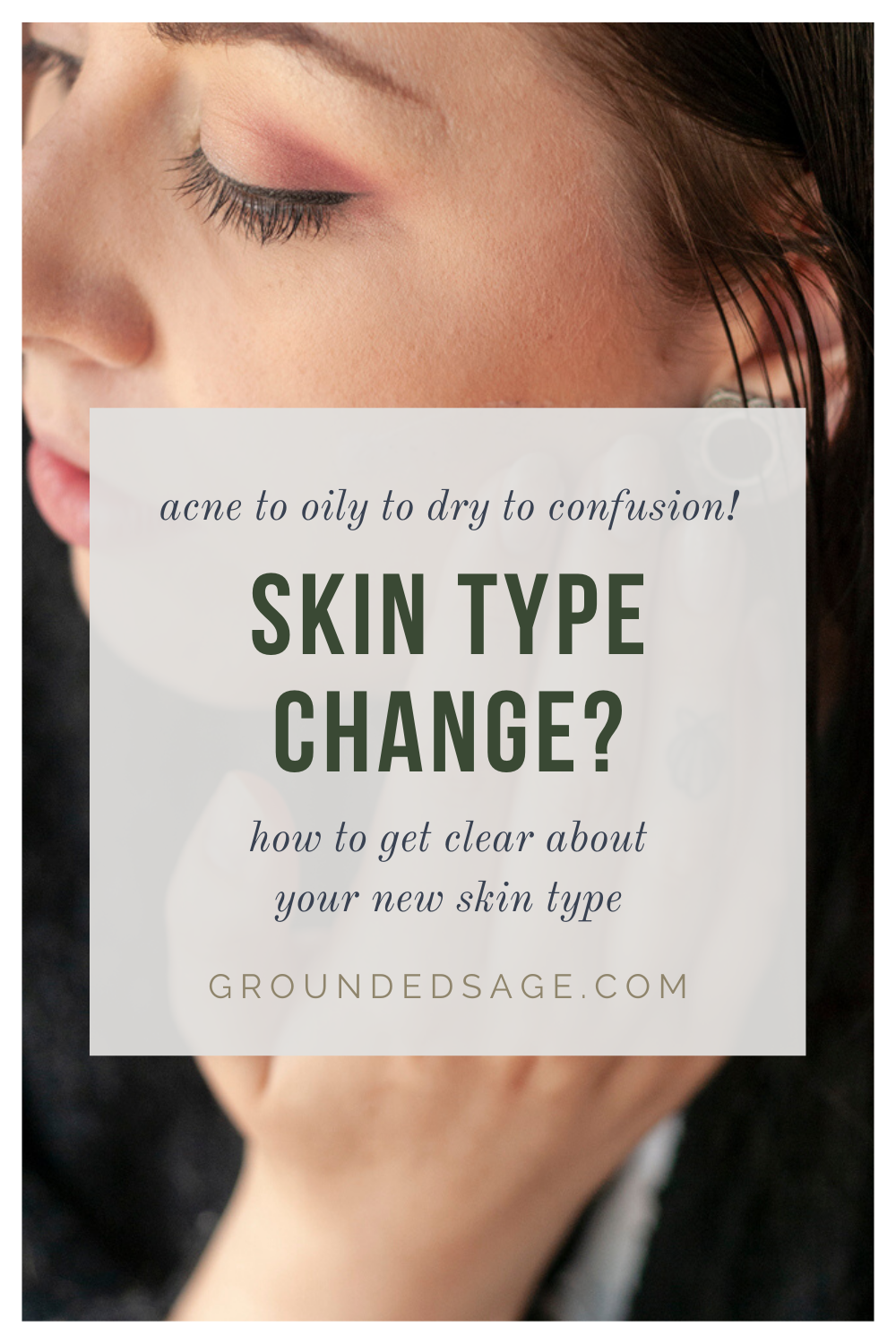 can my skin type change? how to check in and tell if your have a new skin type. how to know your skin type when different factors make it hard to find, determine, identify, and figure out if your face is oily, combination, dry, acne prone, sensitive, or just has excess oil from foundation makeup.