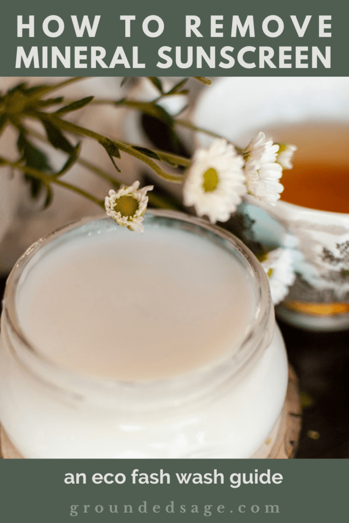 herbal skincare remedies - when mineral sunscreen hard to wash off - Here's how to wash off mineral sunscreen even if you have sensitive skin